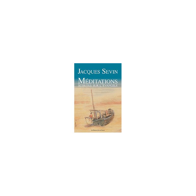Méditations scoutes sur l' Évangile
