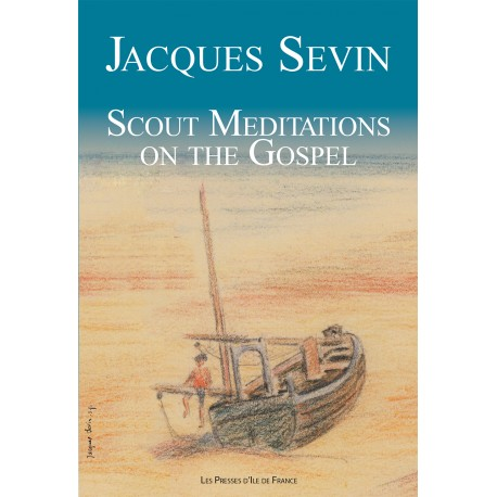 Scouts méditations on the gospel