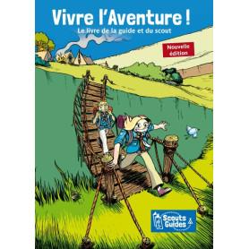Vivre l'aventure !