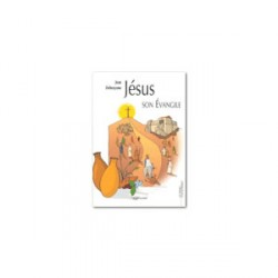 Jésus et son évangile