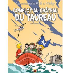 BD Vick et Vicky tome 15 - Complot au Château du Taureau