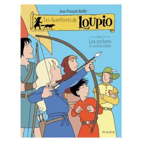 BD Loupio tome 11 - Les archers et autre récits