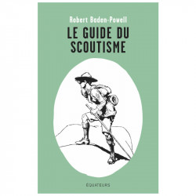 Le guide du scoutisme