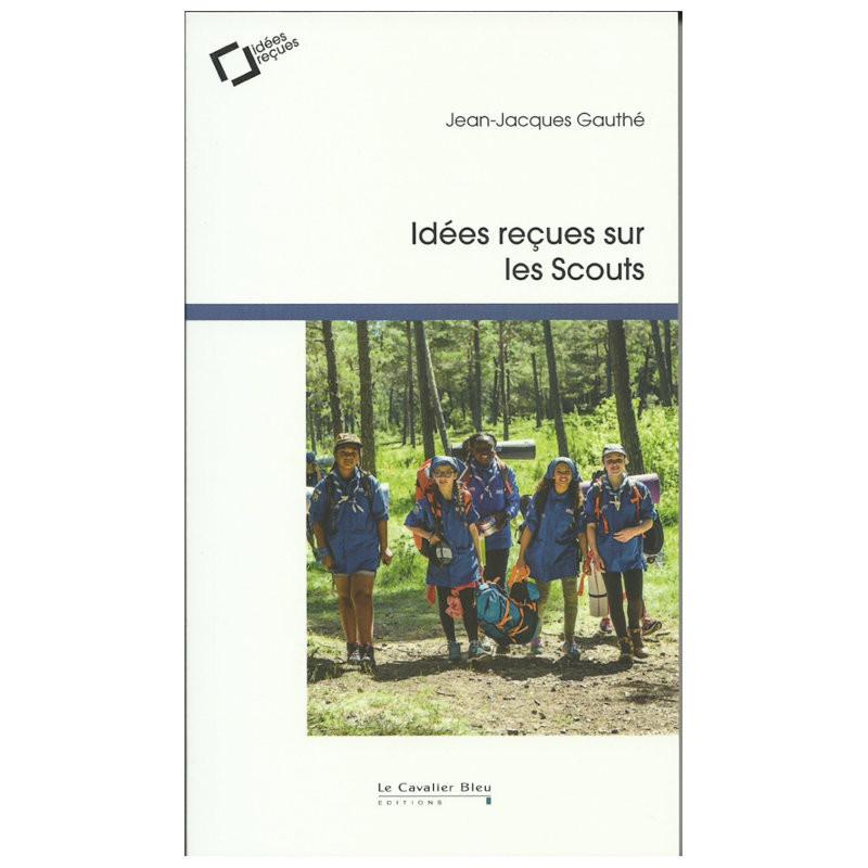 Les Scouts-Idées reçues