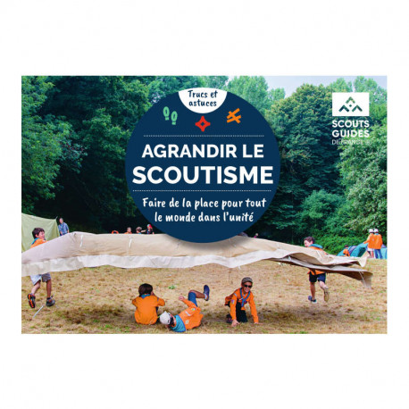 """Livret """"Agrandir le Scoutisme"""""""