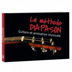 LA METHODE DIAPASON. GUITARE ET ANIMATION MUSICALE