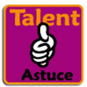 Insigne Talent Astuce